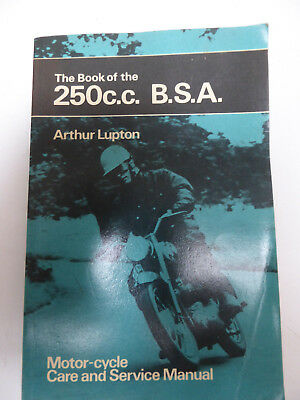 The Book of the 250cc BSA by Arthur Lupton Pitman Motor-cyclists library