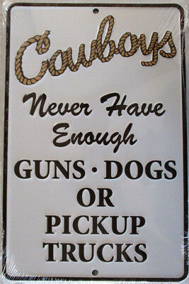 Cowboys-Guns,Dogs,Pickup- Embossed Aluminum Sign