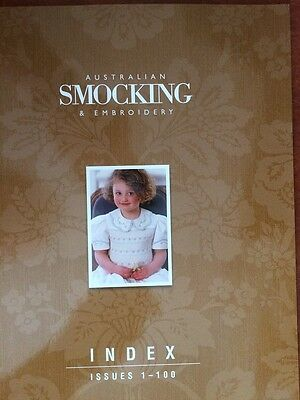 Australia Smocking and Embroidery INDEX ISSUE 1-100 VERY RARE OOP