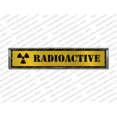 Radioactive Badge Die-Cast Metal Stick On Hard Surface Office Novelty