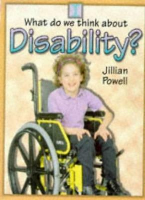 Disability? (What Do We Think About?)