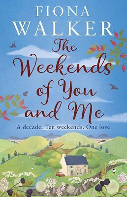 The Weekends of You and Me, Walker, Fiona, New
