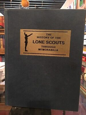 History of the Lone Scouts Through Memorabilia-Mitch Reis 1st Ed 1996 SIGNED BSA
