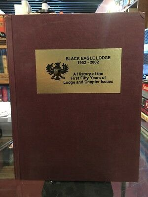 BLACK EAGLE LODGE 1952-2002 1st ed Kittelberger 2003 BSA Boy Scouts SIGNED