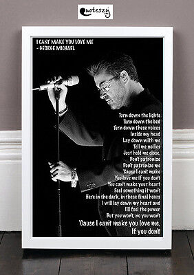 George Michael Print - I Can't Make You Love Me (framed)
