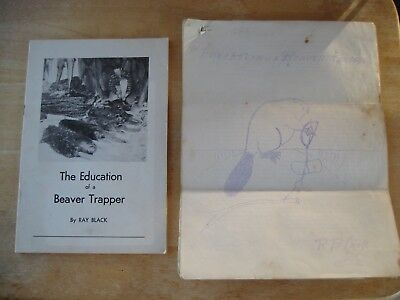 The Education of a Beaver Trapper  by Ray Black