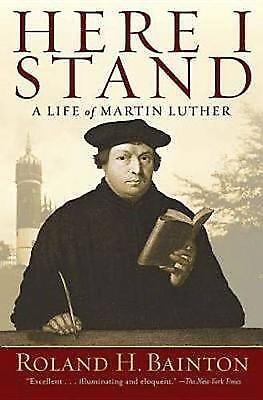 Here I Stand: A Life of Martin Luther,PB,Roland H. Bainton - NEW