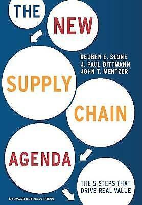 New Supply Chain Agenda: The 5 Steps That Drive Real Value,HC,Reuben Slone - NE