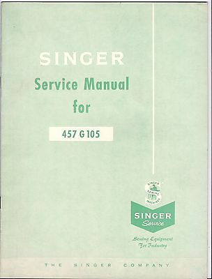 Original 1964 Singer Model 457 Industrial Sewing Machine Service Manual-457-G105