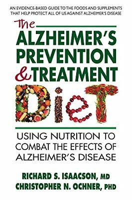 The Alzheimers Prevention & Treatment Diet,PB,Richard S Isaacson MD - NEW