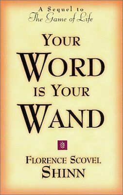 YOUR WORD IS YOUR WAND,PB,Florence S. Shinn - NEW