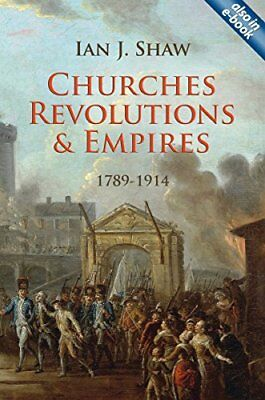 Churches, Revolutions and Empires,PB,Ian Shaw - NEW