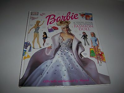 BARBIE A Visual Guide to The Ultimate Fashion Doll First American Edition 2000