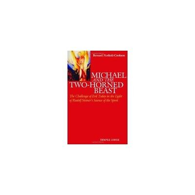 Michael and the Two-Horned Beast: The Challenge of Evil Today in the Light  of