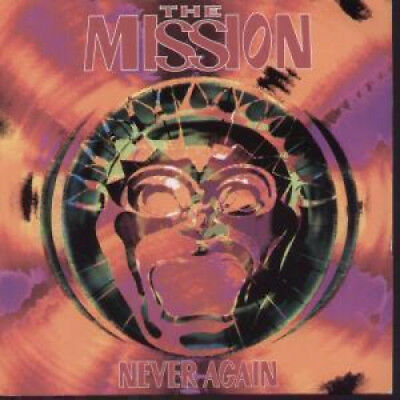 "MISSION Never Again 7"" VINYL UK Vertigo 1992 B/W Beautiful Chaos (Myth12) Pic"