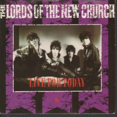 "LORDS OF THE NEW CHURCH Live For Today 7"" VINYL UK Irs 1983 B/W Opening"