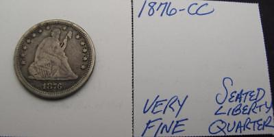 1876-Cc Silver Seated Liberty Quarter! Very Fine! Really Nice Type Coin! Look!