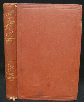 1870 Farming: Elements of Agriculture, A Book for Young Farmers, Waring, Revised