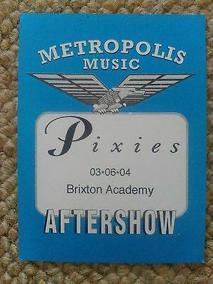 Pixies - Brixton Academy 3 June 2004 official unused aftershow party pass!