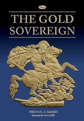 The Gold Sovereign, Michael A Marsh