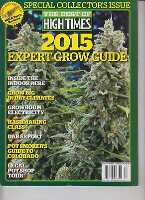 Special Collector's Issue The Best of High Times 2015 Expert Grow Guide 2014