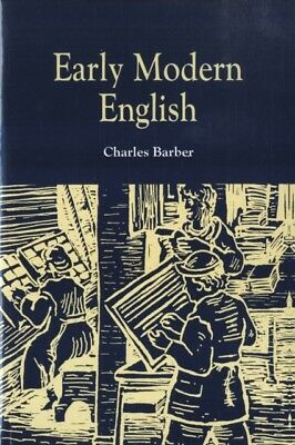 Early Modern English (Paperback), Barber, Charles, 9780748608355
