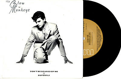 "The Blow Monkeys - Don't Be Scared Of Me - 7"" 45 Record Pic Slv 1986"