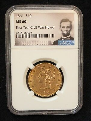 1861 $10 Gold Liberty Head Eagle NGC MS60 Civil War Issue coin Rare in MS state