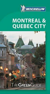 Montreal & Quebec City Green Guide (Green Guide/Michelin),PB,Michelin - NEW