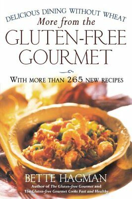 More from the Gluten-Free Gourmet: Delicious Dining without Wheat,PB,Bette Hagm