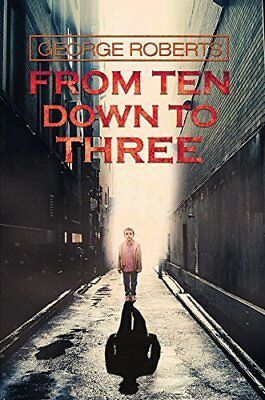 From Ten Down To Three,PB,George Roberts - NEW
