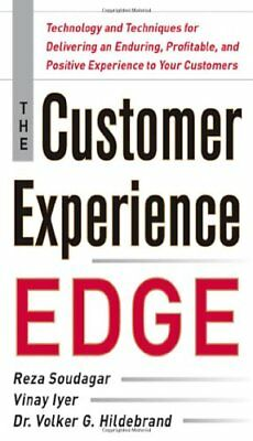 The Customer Experience Edge: Technology and Techniques for Delivering an Endur
