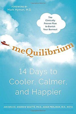 Mequilibrium: 14 Days to Cooler Calmer and Happier,HC- NEW