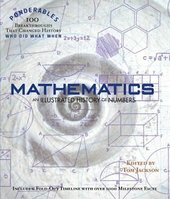 Mathematics: An Illustrated History of Numbers (Ponderables),HC,James Bow - NEW