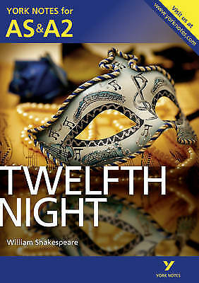 Twelfth Night: York Notes for AS & A2, Smith, Emma