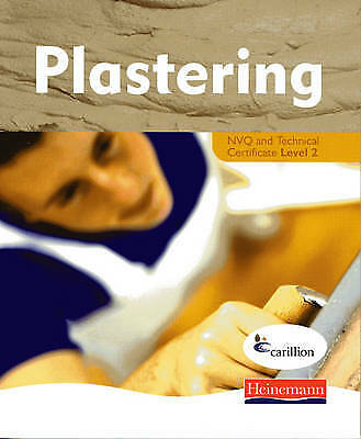 Plastering NVQ and Technical Certificate Level 2 Student Book, Jon Mortimore