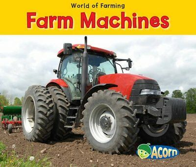 Farm Machines (World of Farming),HB,Nancy Dickmann - NEW