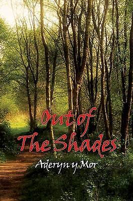 Out of the Shades, Mor, Aderyn Y.