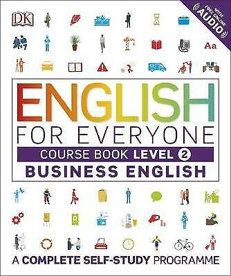 English for Everyone - Business English Level 2. Course Book, DK