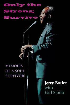 Only the Strong Survive,PB,Jerry Butler, Earl Smith - NEW