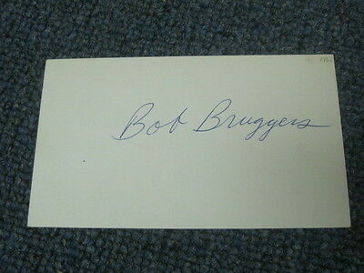 Bob Bruggers Autographed Index Card