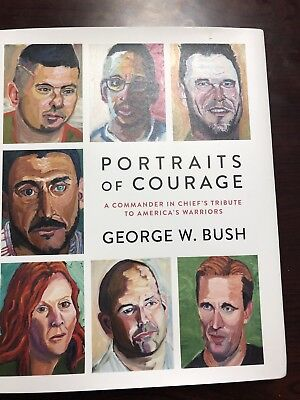 1st Edition SIGNED George W. Bush Portraits of Courage Hardcover Book w/ DJ
