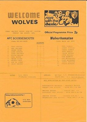 AFC Bournemouth   v WOLVES 14/8/1973 ( FRIENDLY)