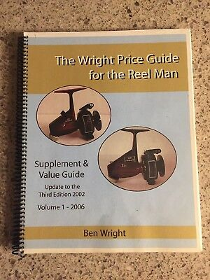 The Wright Price guide for the Reel Man .Volume 1 2006  #001 Proof copy Signed
