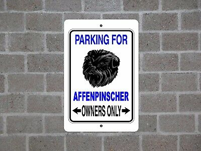AFFENPINSCHER - dog parking owners guard breed yard fence metal aluminum sign