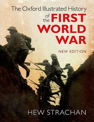 Oxford Illustrated History of the First World War, Strachan, Hew