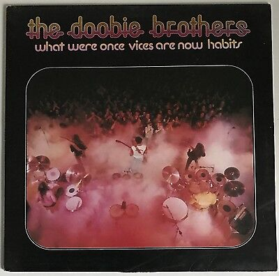 Doobie Brothers - What were once vices are now habits Vinyl LP K 56026 (1974)