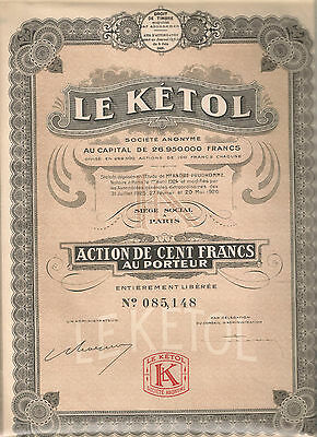 "Action de 100 Frs. "" LE KETOL "". 1926."