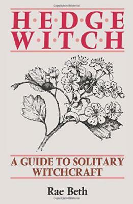 Hedge Witch: Guide to Solitary Witchcraft by Rae Beth | Paperback Book | 9780709