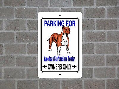 American Staffordshire Terrier dog parking owners guard yard fence aluminum sign